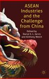 ASEAN Industries and the Challenge from China : The Dragon and Tiger Cubs, Jarvis, Darryl, 0230542344