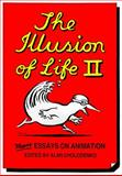 The Illusion of Life II : More Essays on Animation, , 0909952345