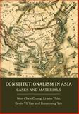 Constitutionalism in Asia : Cases and Materials, Thio, Li-Ann and Tan, Kevin Yl, 1849462348