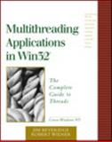 Multithreading Applications in Win32 : The Complete Guide to Threads, Beveridge, Jim and Wiener, Robert, 0201442345