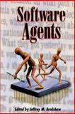 Software Agents, , 0262522349