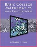 Basic College Mathematics with Early Integers, Bittinger, Marvin L. and Penna, Judith, 0321922344