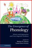 The Emergence of Phonology : Whole-Word Approaches and Cross-Linguistic Evidence, , 0521762340