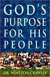 God's Purpose for His People, Winston Crawley, 0929292340