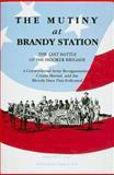 Mutiny at Brandy Station, Frederick B. Arner, 0963852345