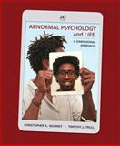Abnormal Psychology and Life : A Dimensional Approach, Kearney, Chris and Trull, Timothy J., 128505234X