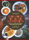 Brown Sugar Kitchen, Tanya Holland, 1452122342