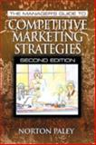 The Manager's Guide to Competitive Marketing Strategies, Paley, Norton, 1574442341