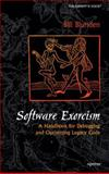 Software Exorcism : A Handbook for Debugging and Optimizing Legacy Code, Blunden, Bill, 1590592344