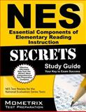 NES Essential Components of Elementary Reading Instruction Secrets Study Guide : NES Test Review for the National Evaluation Series Tests, NES Exam Secrets Test Prep Team, 1630942340