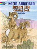 North American Desert Life Coloring Book, Ruth Soffer, 0486282341