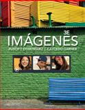 Imágenes : An Introduction to Spanish Language and Cultures, Rusch, Debbie and Domínguez, Marcela, 1133952348