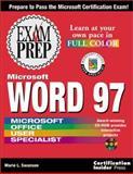 Microsoft Word 97 Exam Prep, Swanson, Marie L., 1576102343