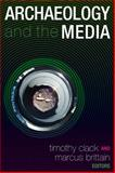 Archaeology and the Media, , 1598742345