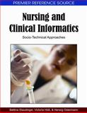 Nursing and Clinical Informatics : Socio-Technical Approaches, Hoess, Victoria, 1605662348