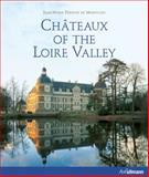 Chateaux of the Loire Valley, Jean-Marie Pérouse De Montclos, 3833162341