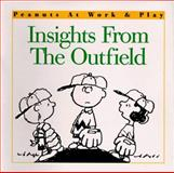 Insights from the Outfield, Charles M. Schulz, 0006492347