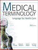 Medical Terminology : Language for Health Care, Thierer, Nina and Nelson, Deb, 0077302346