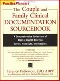 The Couple and Family Clinical Documentation Sourcebook : A Comprehensive Collection of Mental Health Practice Forms, Inventories, Handouts, and Records, Patterson, Terence, 0471252344