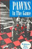 Pawns in the Game, Carr, William G., 0913022349