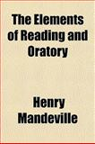 The Elements of Reading and Oratory, Henry Mandeville, 1150842342