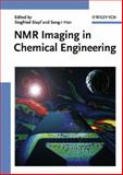 NMR Imaging in Chemical Engineering, S. Stapf, Song-I Han, 352731234X