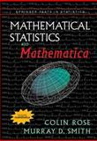 Mathematical Statistics with Mathematica, Rose, Colin and Smith, Murray, 0387952349