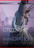 Citizenship and Immigration, Joppke, Christian, 0745642349