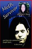 Meth Survivor-Jennifer's Story, Betty Brady, 1425912346