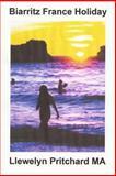 Biarritz France Holiday, Llewelyn Pritchard, 1495212343