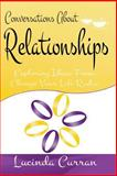Conversations about Relationships, Lucinda Curran, 1497362342