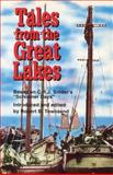 Tales from the Great Lakes, Robert B. Townsend, 1550022342