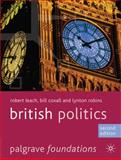 British Politics, Leach, Robert and Coxall, Bill, 0230272347