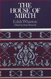 The House of Mirth, Wharton, Edith and Benstock, Shari, 0312062346