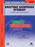 Student Instrumental Course Baritone Saxophone Student, Willis Coggins and Fred Weber, 0757982344