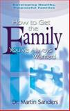 How to Get the Family You've Always Wanted, Martin Sanders, 0889652341