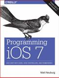 Programming IOS 7, Neuburg, Matt, 1449372341
