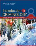 Introduction to Criminology : Theories, Methods, and Criminal Behavior, Hagan, Frank E., 1452242348