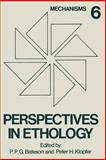 Perspectives in Ethology : Volume 6 Mechanisms, , 1475702345