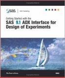 Getting Started with the SAS 9. 1 ADX Interface for Design of Experiments, SAS Institute, 1590472349