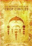 Hypnotizing Crop Circle Shapes, Bert Janssen, 1931882347