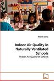 Indoor Air Quality in Naturally Ventilated Schools, Radha Goyal, 3639252349