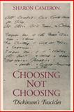 Choosing Not Choosing, Cameron, Sharon, 0226092348