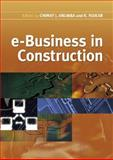 E-Business in Construction, Ruikar, Kirti and Anumba, Chimay J., 1405182342