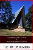Unitarian Christianity, William Channing, 1499792344
