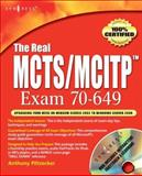 The Real MCTS/MCITP Exam 70-649 Kit, Posey, Brien, 1597492345