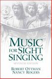 Music for Sight Singing, Ottman, Robert and Rogers, Nancy, 0131872346