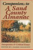 Companion to a Sand County Almanac : Interpretive and Critical Essays, Callicott, J. Baird, 0299112349