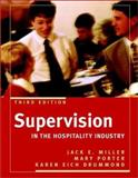 Supervision in the Hospitality Industry, Miller, Jack E. and Porter, Mary, 0471442348