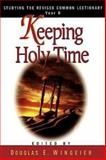 Keeping Holy Time, David Arthur DeSilva, 0687052343